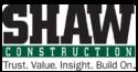Shaw Construction